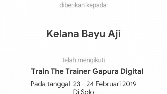 Sertifikat Train The Trainer Gapura Digital Kelana Bayu Aji